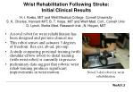 wrist rehabilitation following stroke initial clinical results