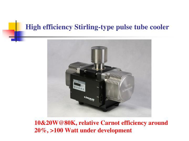 10&20W@80K, relative Carnot efficiency around 20%, >100 Watt under development