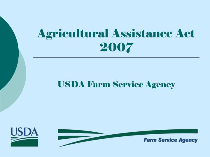 agricultural assistance act 2007 n.