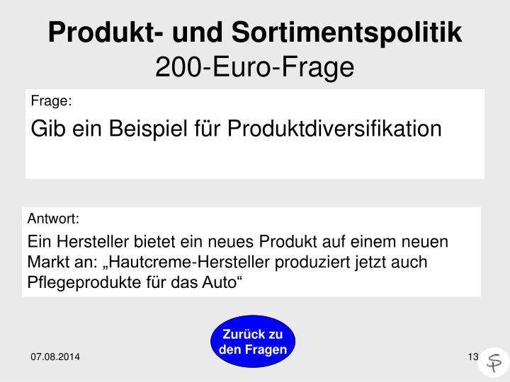 produkt und sortimentspolitik200 euro frage frage gib ein beispiel fr produktdiversifikation - Produktdiversifikation Beispiel