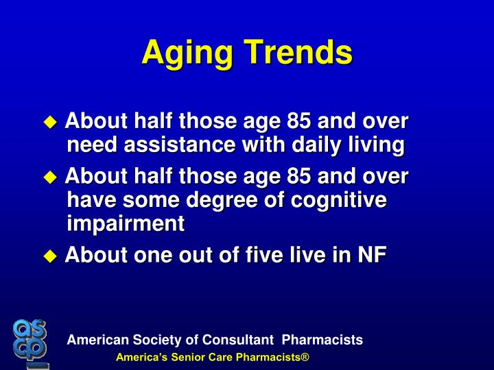 About half those age 85 and over need assistance with daily living