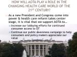 how will aota play a role in the changing health care world of the 21 st century2
