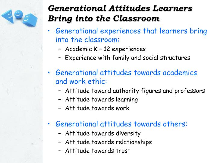 Generational Attitudes Learners Bring into the Classroom