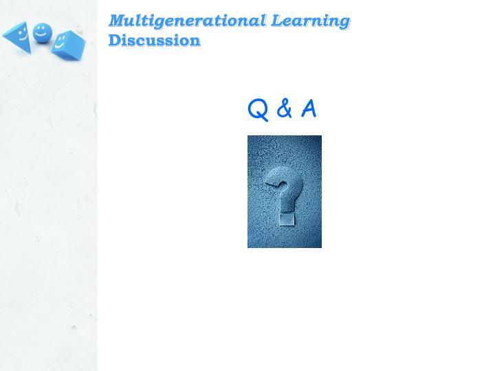 Multigenerational Learning