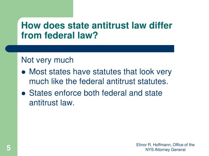 How does state antitrust law differ from federal law?