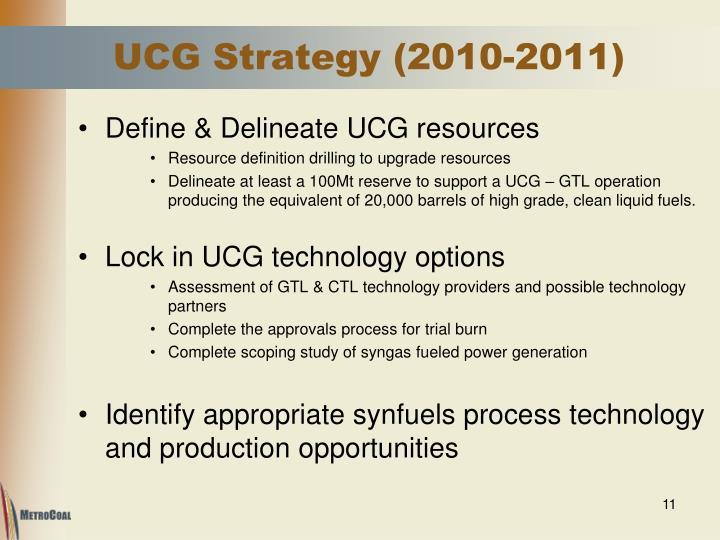 UCG Strategy (2010-2011)