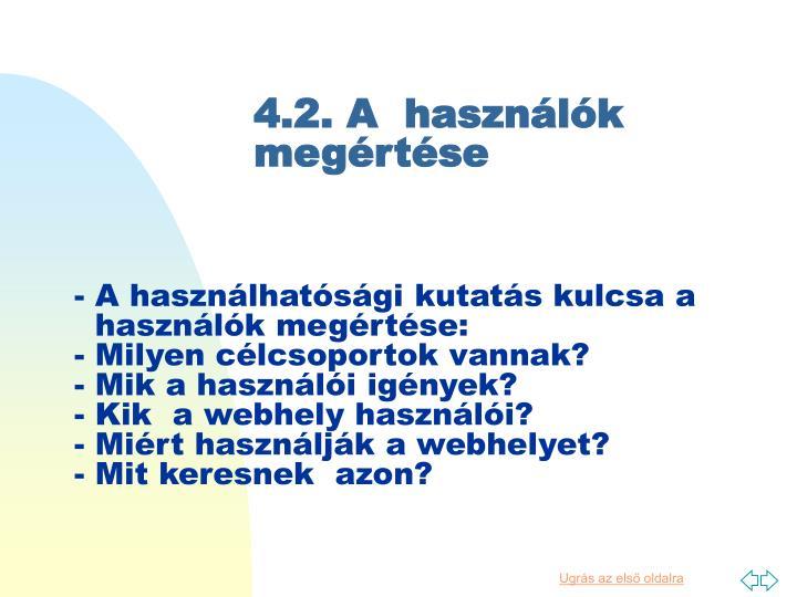 4.2. A  használók megértése