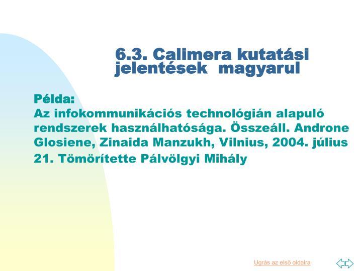 6.3. Calimera kutatási jelentések  magyarul