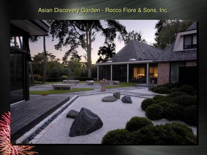 Asian Discovery Garden - Rocco Fiore & Sons, Inc.