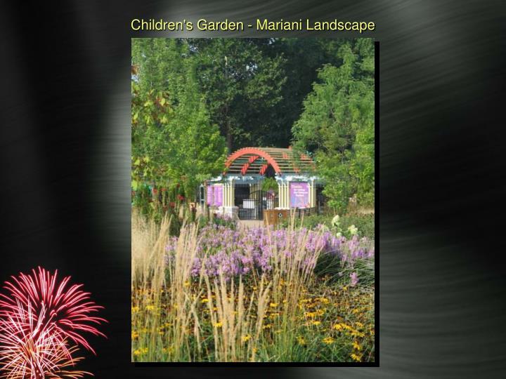 Children's Garden - Mariani Landscape