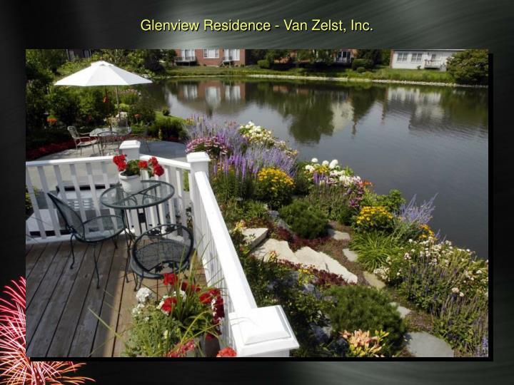 Glenview Residence - Van Zelst, Inc.
