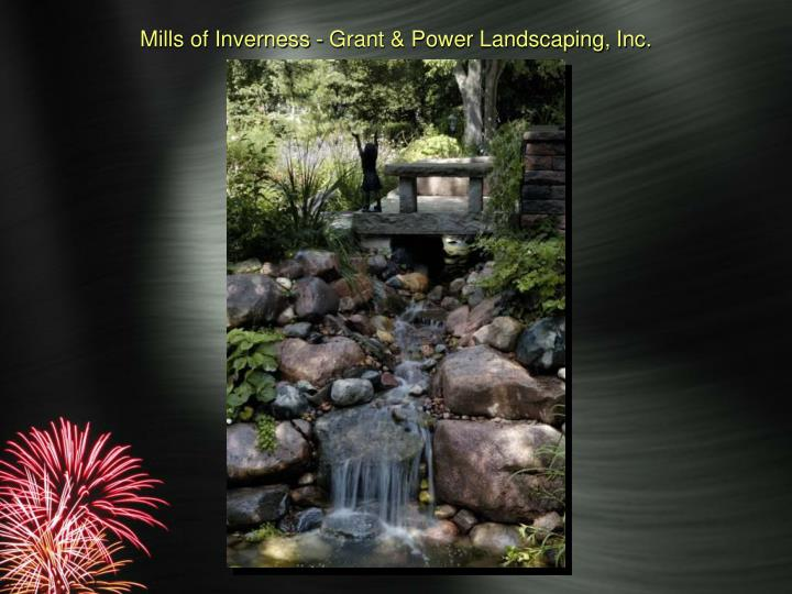 Mills of Inverness - Grant & Power Landscaping, Inc.