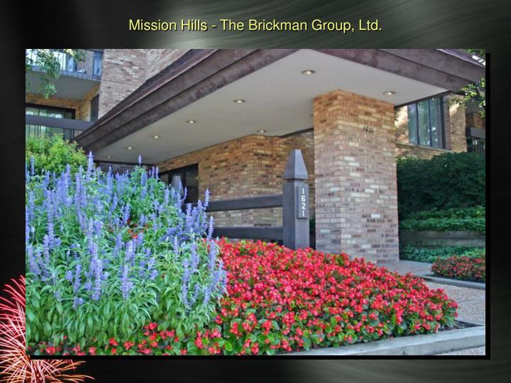Mission Hills - The Brickman Group, Ltd.