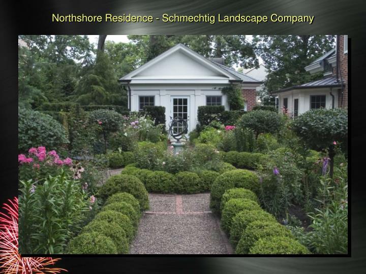 Northshore Residence - Schmechtig Landscape Company