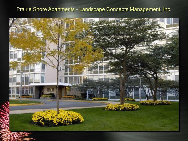 Prairie Shore Apartments - Landscape Concepts Management, Inc.