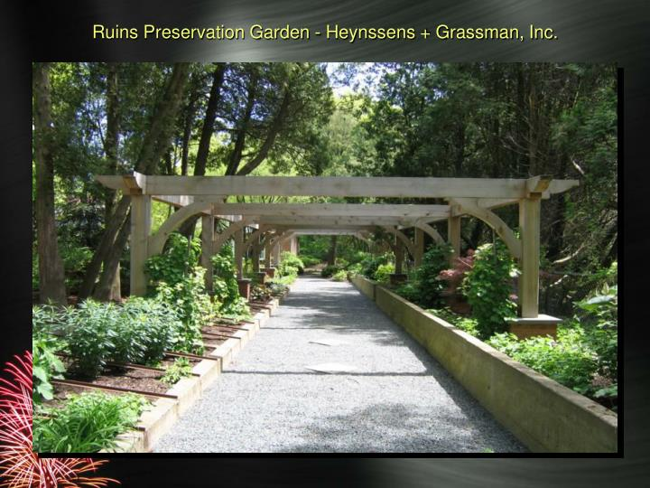 Ruins Preservation Garden - Heynssens + Grassman, Inc.