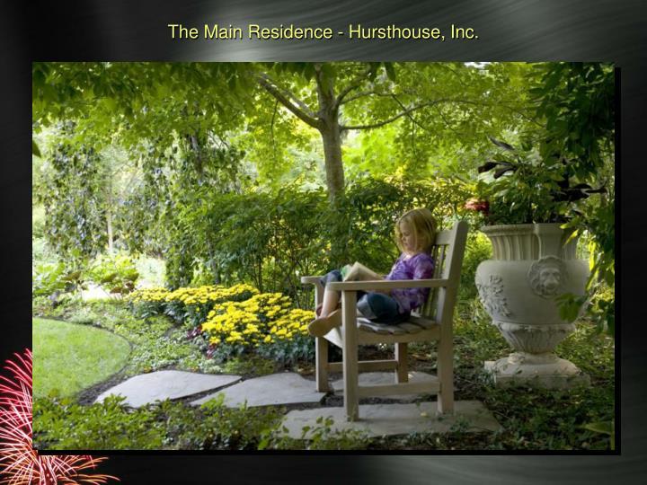 The Main Residence - Hursthouse, Inc.