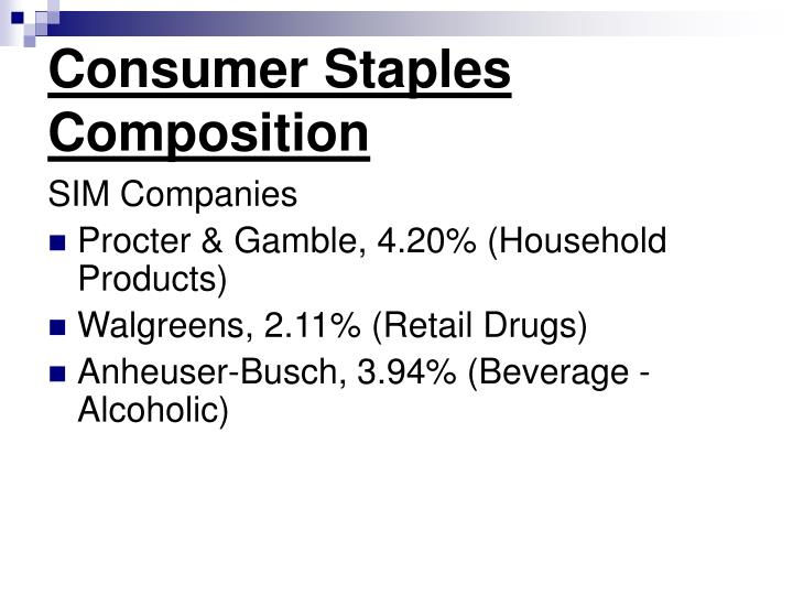 Consumer staples composition