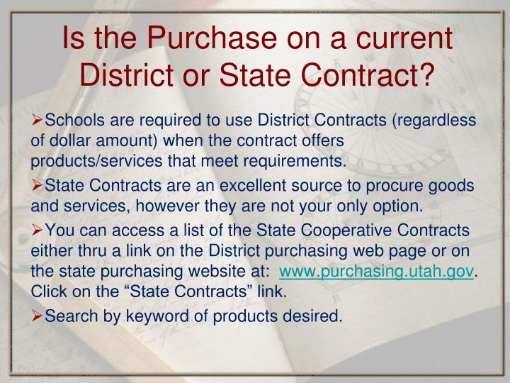 Schools are required to use District Contracts (regardless of dollar amount) when the contract offers products/services that meet requirements.
