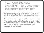 if you could interview christopher paul curtis what questions would you ask