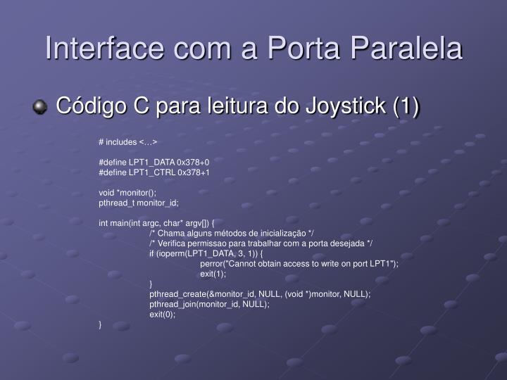 Interface com a Porta Paralela