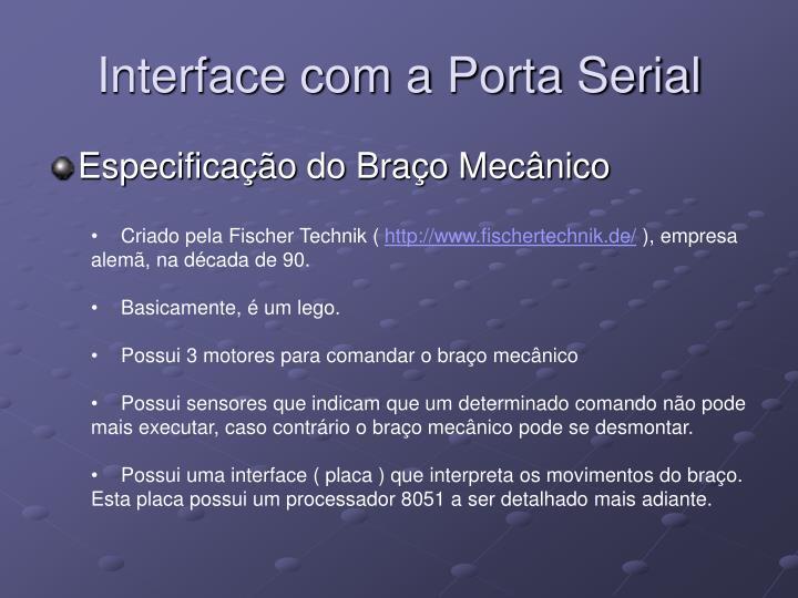 Interface com a Porta Serial