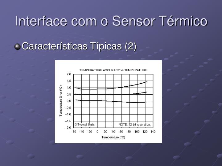Interface com o Sensor Térmico