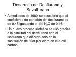 desarrollo de desflurano y sevoflurano1