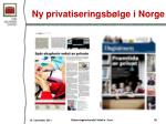 ny privatiseringsb lge i norge