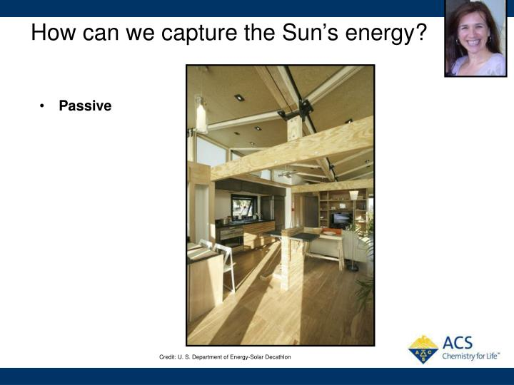 How can we capture the Sun