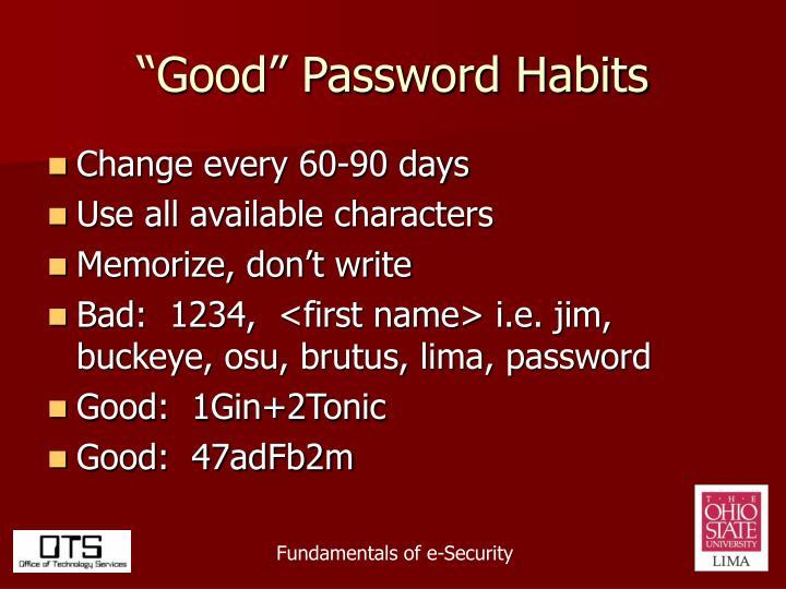 """""""Good"""" Password Habits"""