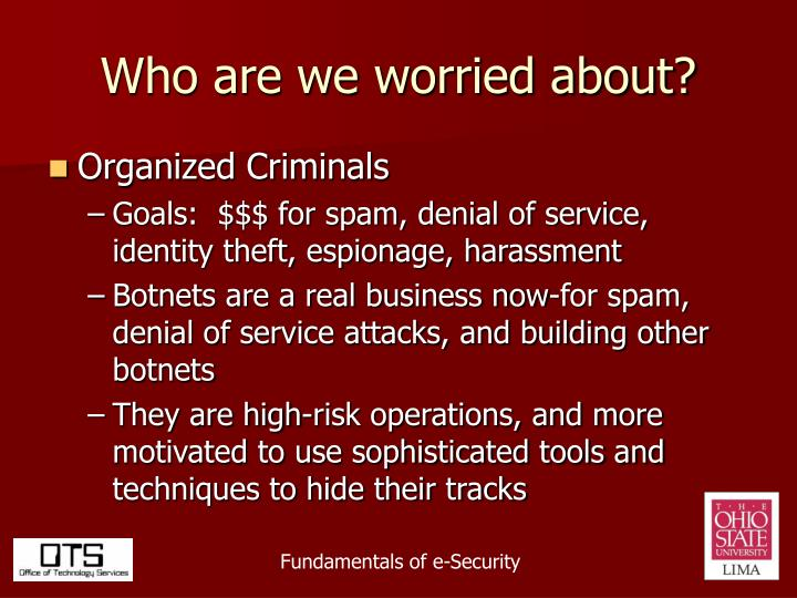 Who are we worried about?