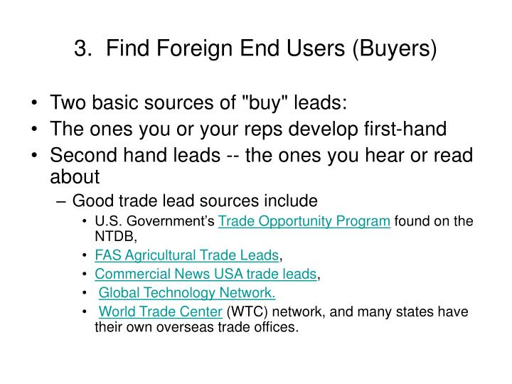 3 find foreign end users buyers
