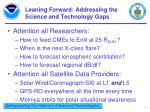 leaning forward addressing the science and technology gaps