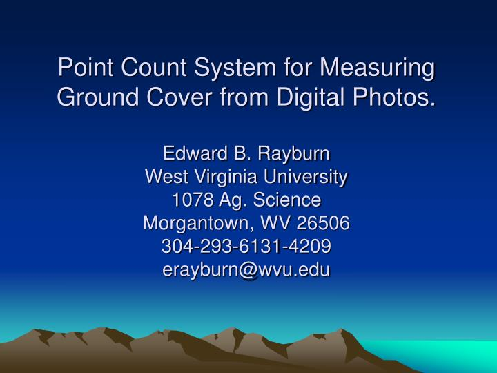 Point Count System for Measuring Ground Cover from Digital Photos.
