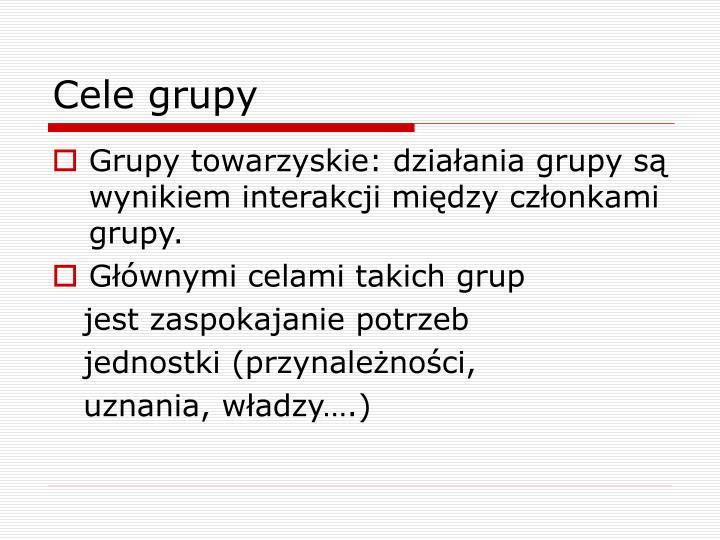 Cele grupy