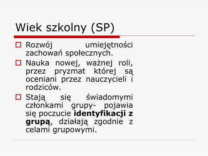 Wiek szkolny (SP)