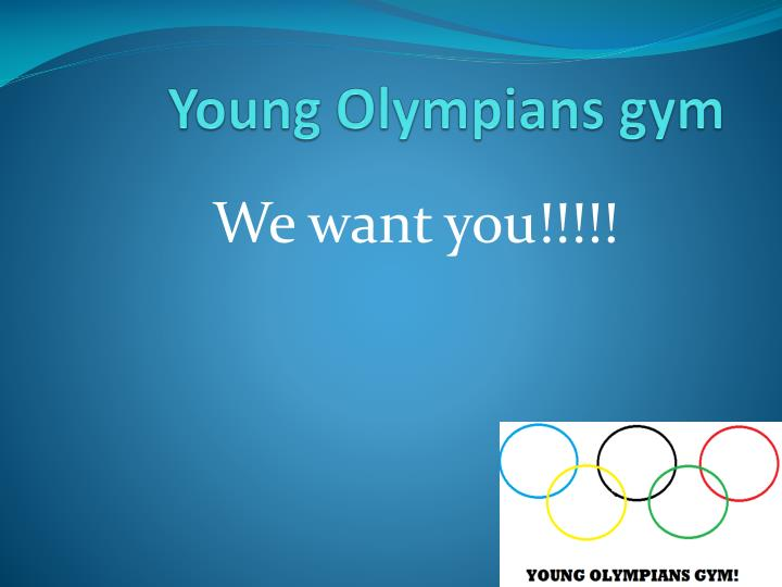 Young olympians gym