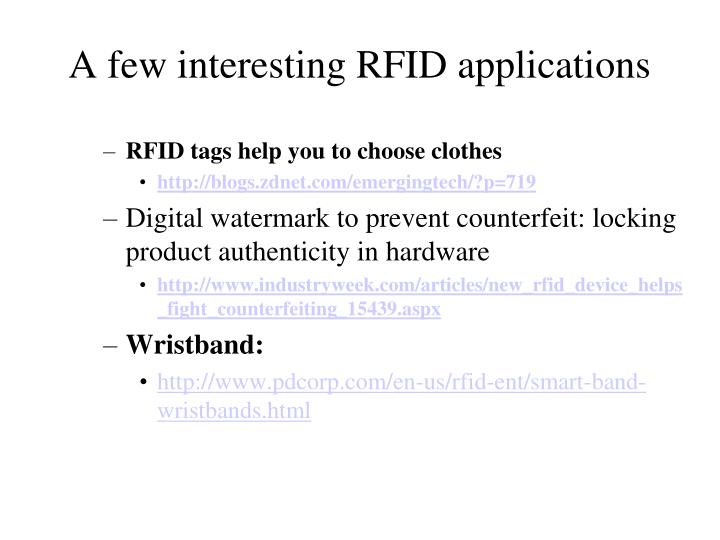 A few interesting RFID applications