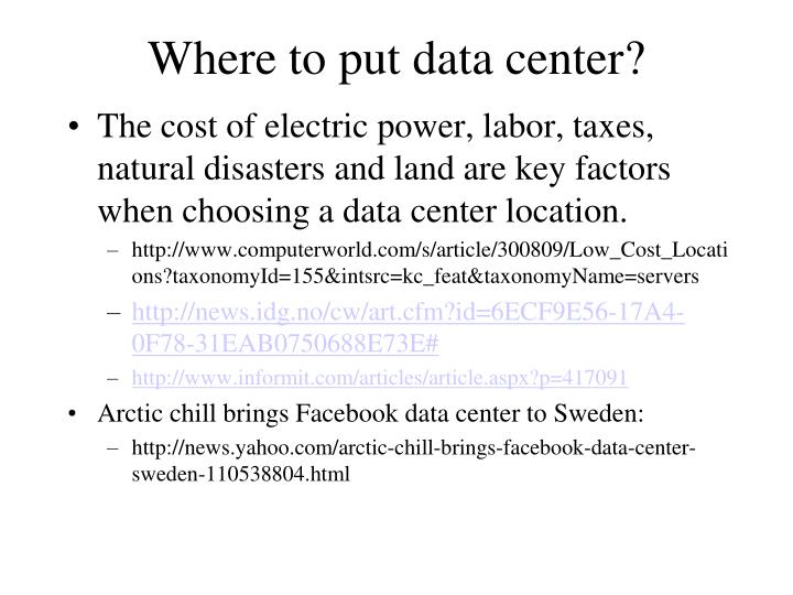Where to put data center?