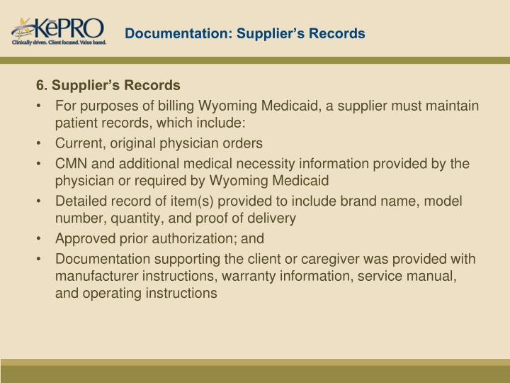 Documentation: Supplier's Records