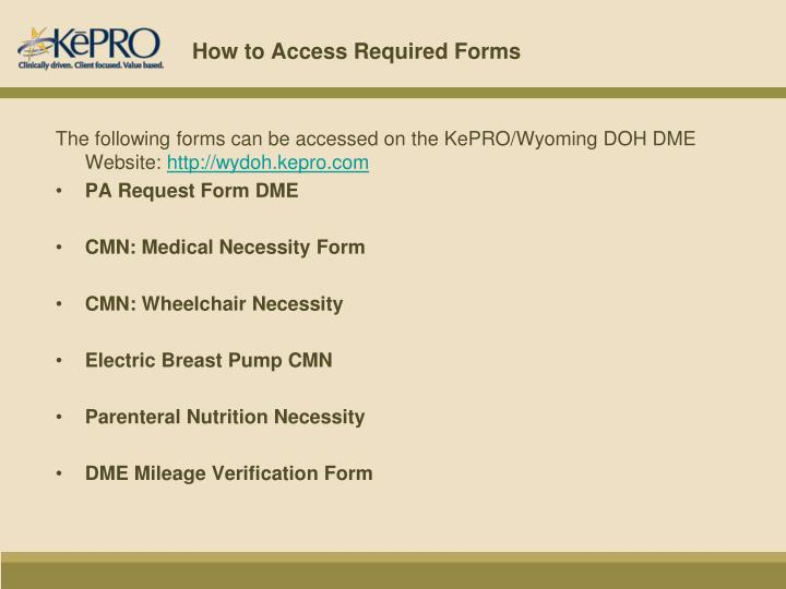 How to Access Required Forms