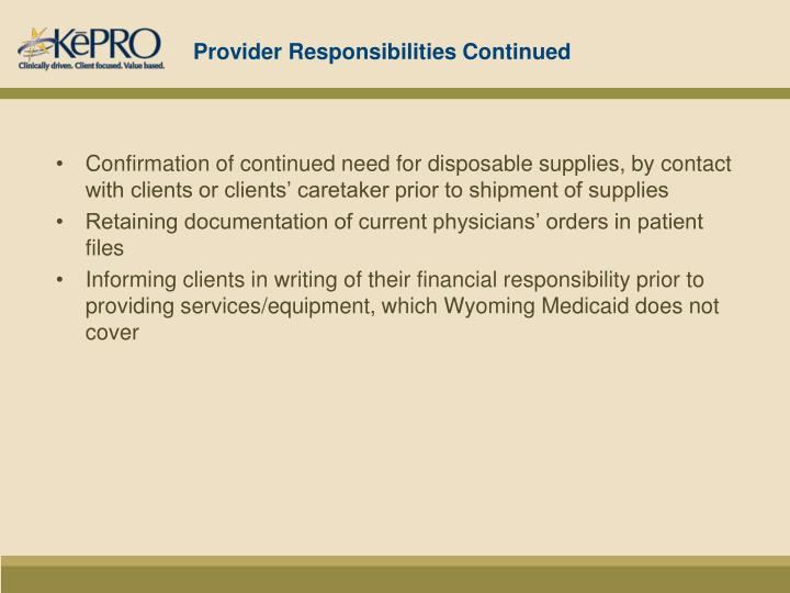 Provider Responsibilities Continued