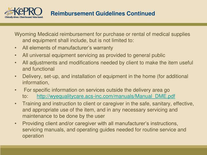 Reimbursement Guidelines Continued
