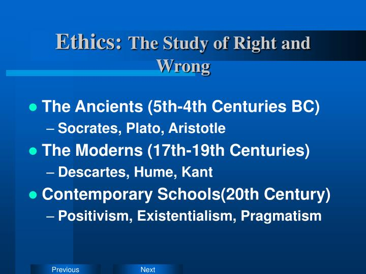 ethics the study of right and wrong n.