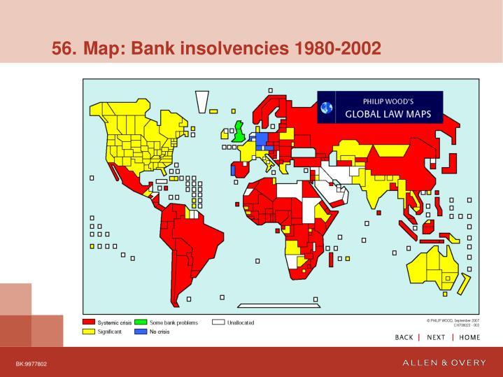 56. Map: Bank insolvencies 1980-2002