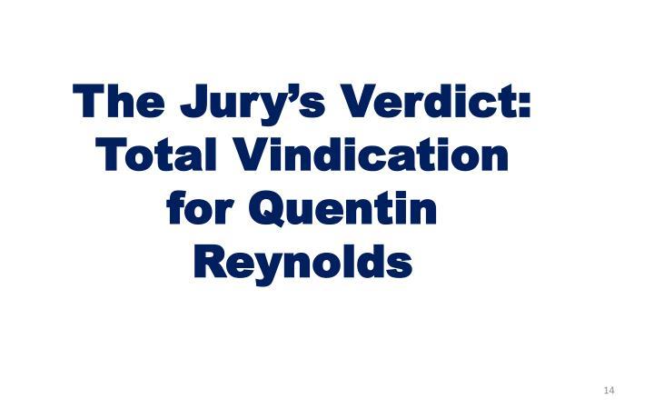 The Jury's Verdict: