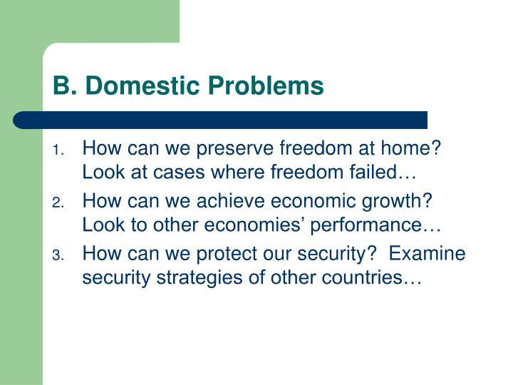 B. Domestic Problems