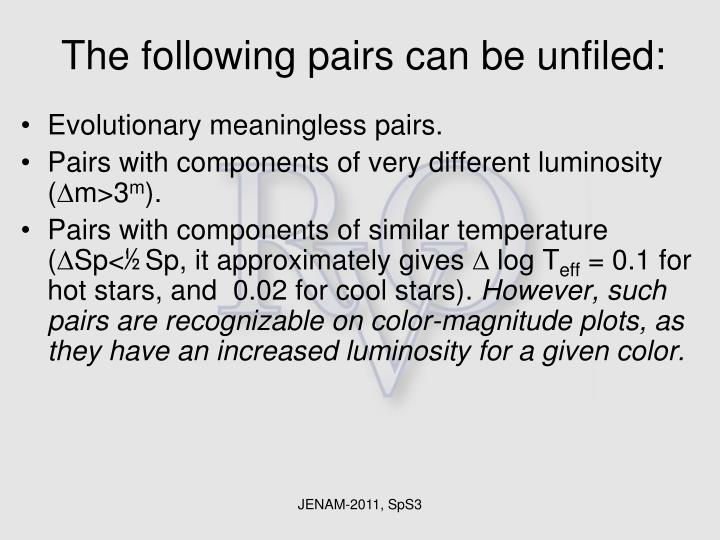 The following pairs can be unfiled: