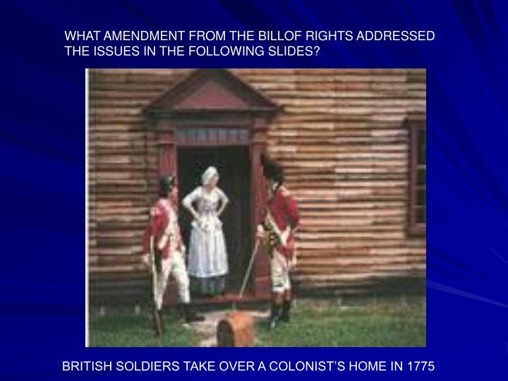 WHAT AMENDMENT FROM THE BILLOF RIGHTS ADDRESSED
